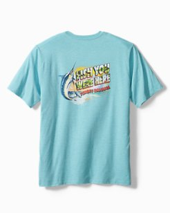 Big & Tall Fish You Were Here T-Shirt