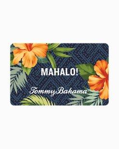 Tommy Bahama Mahalo Virtual Gift Card