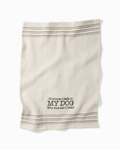Talk To My Dog Bar Towel
