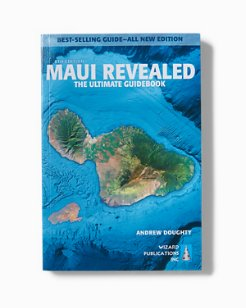 Maui Revealed: The Ultimate Guidebook 8th Edition