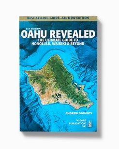 Oahu Revealed: The Ultimate Guide to Honolulu, Waikiki & Beyond 6th Edition