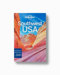 Lonely Planet: Southwest USA