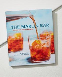 The Marlin Bar Cocktail Book