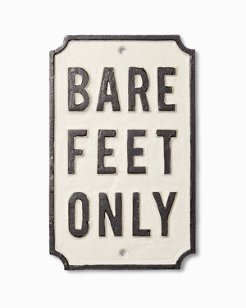 Bare Feet Only Wall Sign